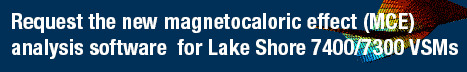 Request the new magnetocaloric effect software for use with Lake Shore VSMs